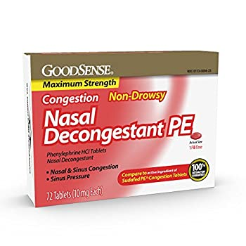 GoodSense Maximum Strength Nasal Decongestant PE Phenylephrine HCl 10 mg Sinus Congestion Relief  Relieves Nasal Congestion Due to Hay Fever Common Cold and Upper Respiratory Allergies 72 Count