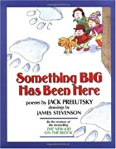 By Jack Prelutsky: Something Big Has Been Here Fifth (5th) Edition