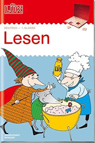 LÜK-Übungshefte: LÜK: 1. Klasse - Deutsch: Lesen: Motivierende Leseaufgaben (LÜK-Übungshefte: Deutsch)