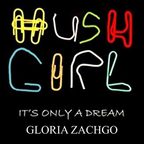 Hush Girl audiobook cover art