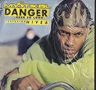 Danger Been So Long