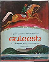 Guleesh: A Picture Story from Ireland 0695800361 Book Cover