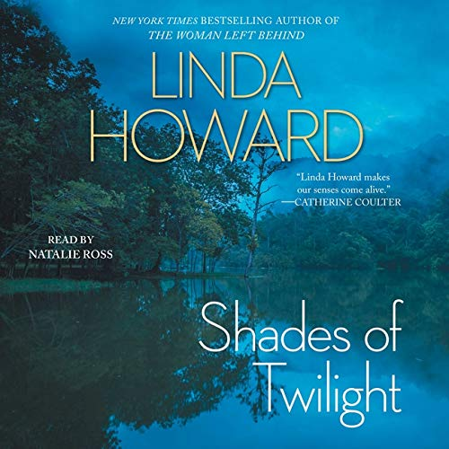 Shades of Twilight Audiobook By Linda Howard cover art