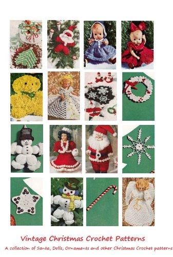 Christmas Crochet Patterns - 25 Vintage Christmas Crochet Patterns - Ornaments, Angels, Santa, Snowflakes, Dolls and More.