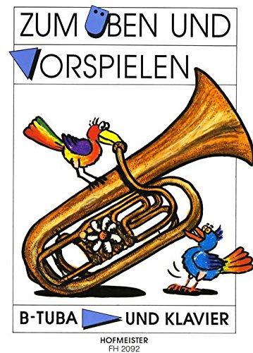 ZUM UEBEN + VORSPIELEN - arrangiert für TUBA in B - Klavier [Noten / Sheetmusic]