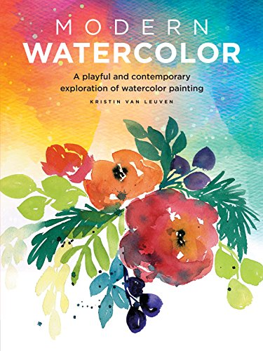 Modern Watercolor: A playful and contemporary exploration of...