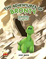 The Adventures of Bronty: Surviving Vol. 6