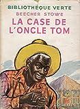 La Case de l'oncle Tom - Hachette