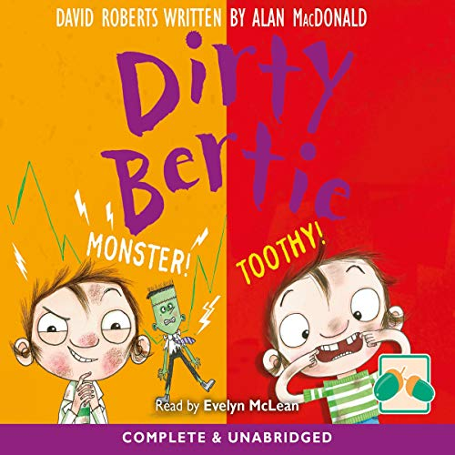 Dirty Bertie: Monster! & Toothy! cover art
