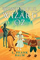 The Wonderful Wizard of Oz (Read & Co. Treasures Collection)