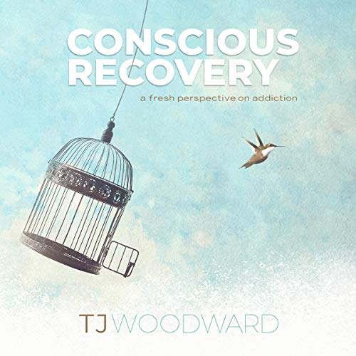 Conscious Recovery: A Fresh Perspective on Addiction