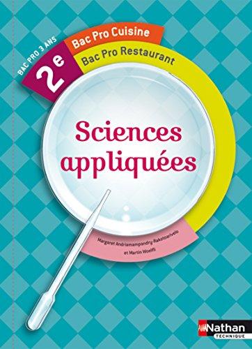 Sciences appliquées 2e Bac Pro Cuisine Bac Pro Commercialisation et services en restauration élève