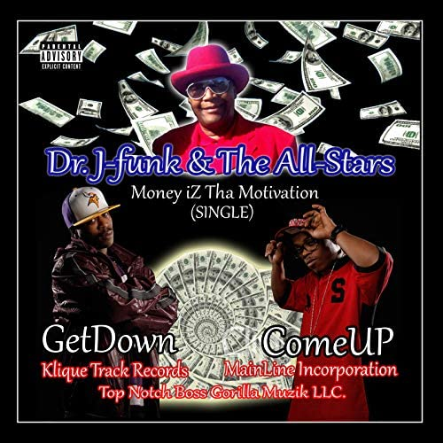 Dr J Funk and the All Stars feat. GetDown & Comeup