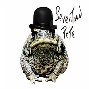 SevenToad Pete