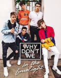 Why Don't We: In the Limelight - Why Don't We