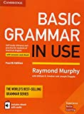 Murphy, R: Basic Grammar in Use Student's Book with Answers: Self-study Reference and Practice for Students of American English