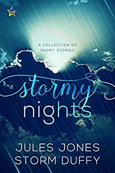 [Jules Jones, Storm Duffy]のStormy Nights: A Collection of Short Stories (English Edition)