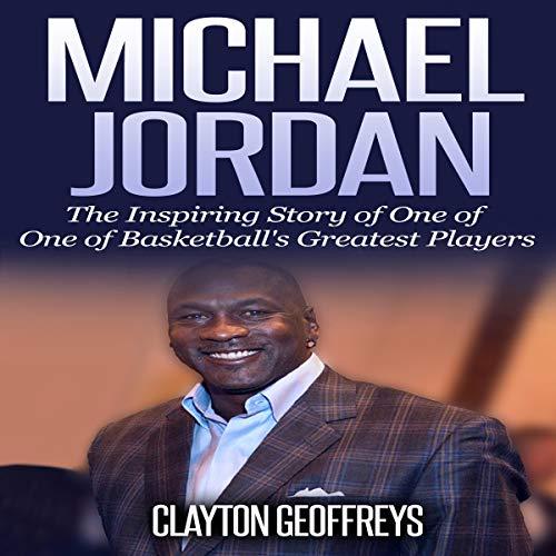 Michael Jordan: The Inspiring Story of One of Basketball's Greatest Players Titelbild