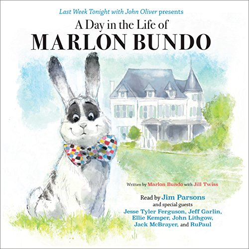 Last Week Tonight with John Oliver Presents a Day in the Life of Marlon Bundo audiobook cover art