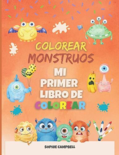 Colorear Monstruos. Mi Primer Libro de Colorear: Halloween Libro de Colorear para Niños