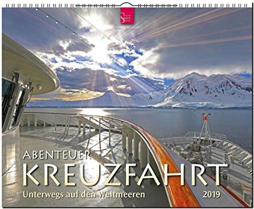 GF-Kalender Abenteuer Kreuzfahrt - Unterwegs auf den Weltmeeren 2019