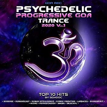 Psychedelic Progressive Goa Trance: 2020 Top 10 Hits by GoaDoc, Vol. 1