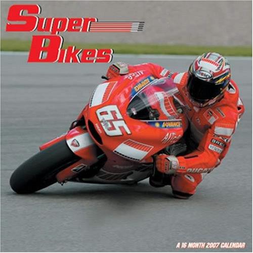 Super Bikes 2007 Wall Calendar