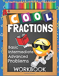 Cool Fractions Basic Intermediate Advanced Problems Workbook: Elementary Emoji Big Book Math Practice Worksheets Booklet With Answer Sheets