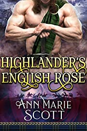 Highlander's English Rose: A Steamy Scottish Medieval Historical Romance