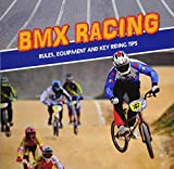 Omoth, T: BMX Racing: Rules, Equipment and Key Riding Tips (First Sports Facts) - Tyler Omoth