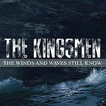 The Winds and Waves Still Know