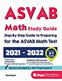 ASVAB Math Study Guide: Step-By-Step Guide to Preparing for the ASVAB Math Test