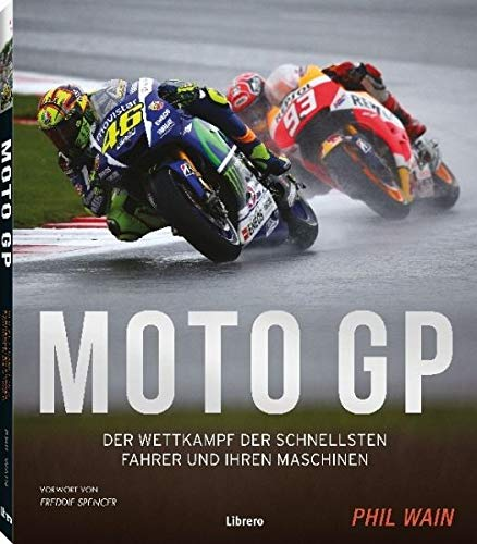 Motor GP: Photographische Würdigung der Helden, Maschinen und Strecken
