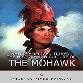 Page de couverture de Native American Tribes: The History and Culture of the Mohawk