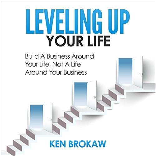 Leveling Up Your Life audiobook cover art