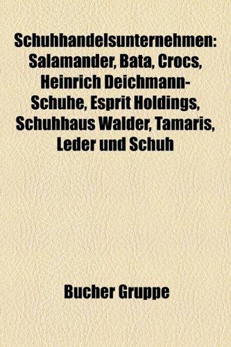Schuhhandelsunternehmen: Salamander, Bata, Crocs, Heinrich Deichmann-Schuhe, Esprit Holdings, Schuhhaus Walder, Tamaris, Leder Und Schuh