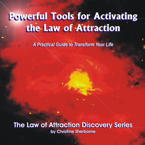 Powerful Tools for Activating The Law of Attraction audiobook cover art