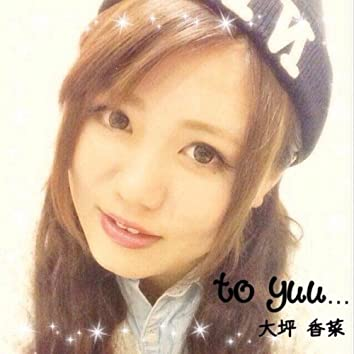 To Yuu...
