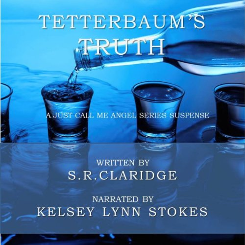 Tetterbaum's Truth     Just Call Me Angel, Volume 1              De :                                                                                                                                 S. R. Claridge                               Lu par :                                                                                                                                 Kelsey Lynn Stokes                      Durée : 7 h et 9 min     Pas de notations     Global 0,0