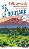Guide du Routard Bali, Lombok (+...