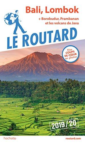 Guide du Routard Bali, Lombok (+ Borobudur, Prabanan et...