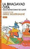 La Bhagavad Gîtâ : ou le grand chant de l'Unité (French Edition)