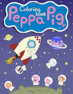 Peppa Pig Coloring Book: Peppa Pig Adventures with Peppa Giant Coloring Book - Vol 2
