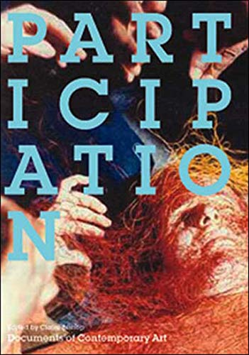 Participation (Whitechapel: Documents of Contemporary Art)