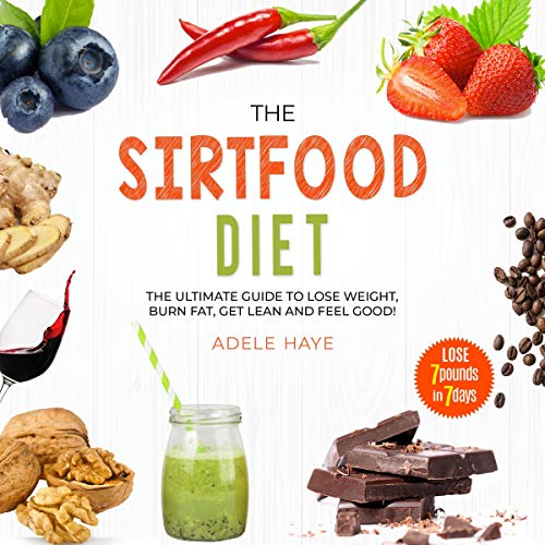 The Sirtfood Diet Audiobook By Adele Haye cover art