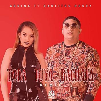 Toda Tuya (Bachata Remix) [feat. Carlitos Rossy]