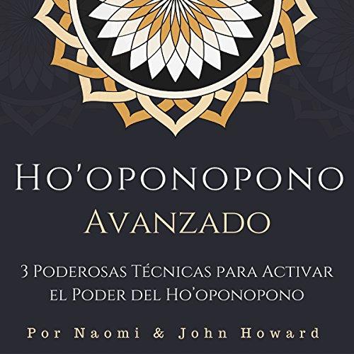 Couverture de Ho'oponopono Avanzado [Advanced Ho'oponopono]
