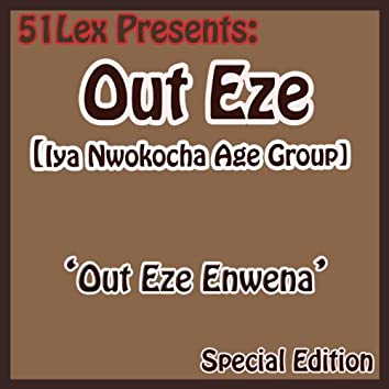 51 Lex Presents Out Eze Enwena