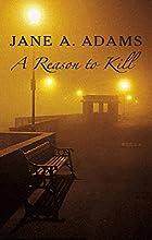 A Reason To Kill (Rina Martin, #1)