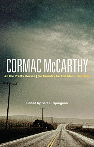 Cormac McCarthy: All the Pretty Horses, No Country for Old Men, The Road (Bloomsbury Studies in Contemporary North American Fiction) (English Edition)